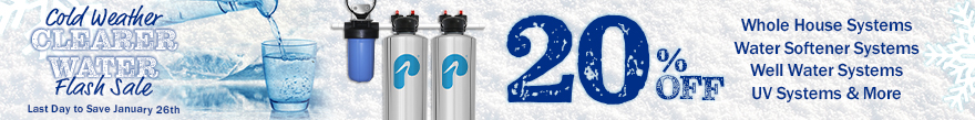 Cold Weather Clearer Water Flash Sale - 20% off POE - ends January 28th