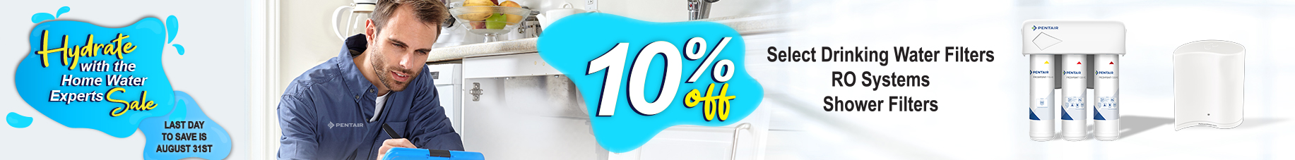 Hydrate with the Home Water Experts Sale - save 10% - ends August 31st