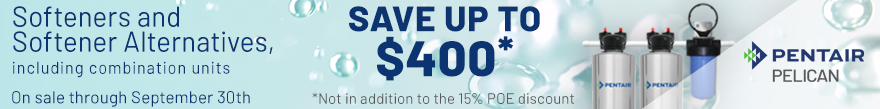Save up to $400* on a Softener or Softener Alternative system - sale ends September 30th *Not in addition to the 10% POE discount