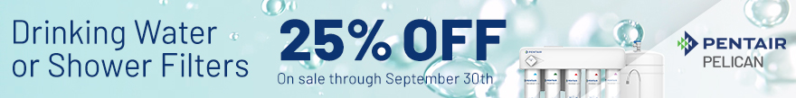 Save 25% on Drinking Water or Shower Filters - sale ends September 30th