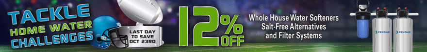 Tackle Home Water Challenges - save 12% off POE products - ends Oct 23rd