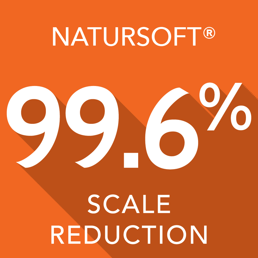 NatureSoft® 99.6% Hard Water Scale Reduction